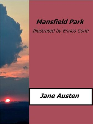 cover image of Mansfield Park (Illustrated by Enrico Conti)