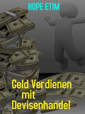 cover image of Geld Verdienen mit Devisenhandel