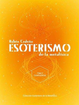 cover image of Esoterismo de la Metafísica --Cosmogénesis