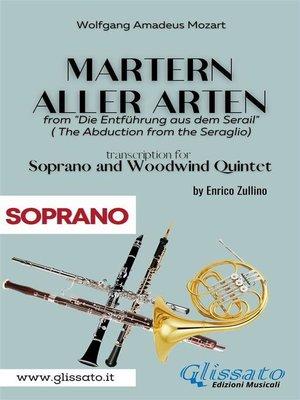 cover image of Martern aller Arten--Soprano and Woodwind Quintet (Soprano)