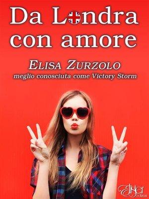 cover image of Da Londra con amore
