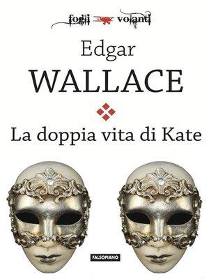 cover image of La doppia vita di Kate