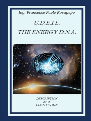 cover image of U. D. E. I. L. the Energy D.N.A.