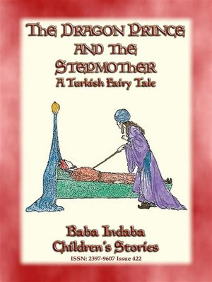 cover image of THE DRAGON PRINCE AND THE STEPMOTHER--A Persian Fairytale