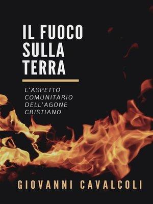 cover image of Il fuoco sulla terra
