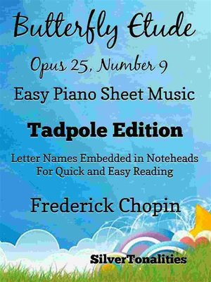 cover image of Butterfly Etude Opus 25 Number 9 Easy Piano Sheet Music Tadpole Edition