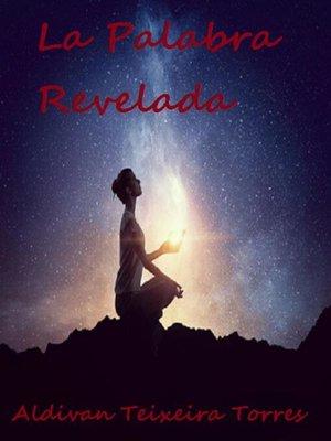 cover image of La Palabra Revelada