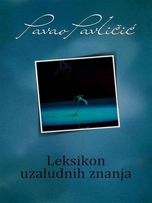 cover image of Leksikon uzaludnih znanja