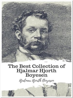 cover image of The Best Collection of Hjalmar Hjorth Boyesen