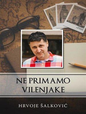 cover image of Ne primamo vilenjake