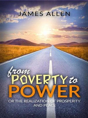 cover image of From poverty to power or the realization of prosperity and peace