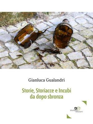 cover image of Storie, storiacce e incubi da dopo sbronza