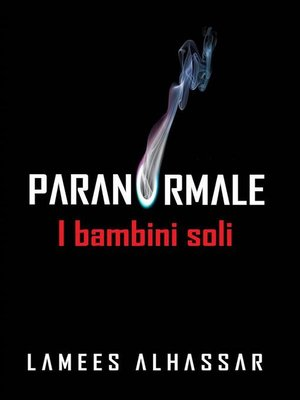 cover image of Paranormal--I Bambini Soli