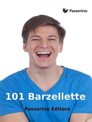 cover image of 101 Barzellette