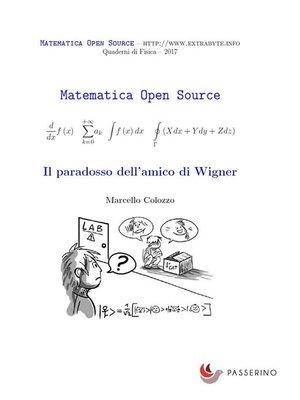 cover image of Il paradosso dell'amico di Wigner