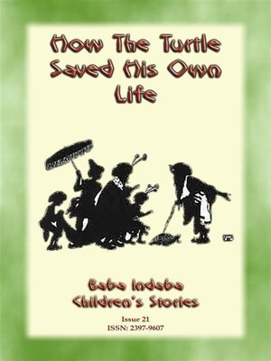 cover image of How the Turtle Saved his Own Life--A Bhuddist, Jataka children's story