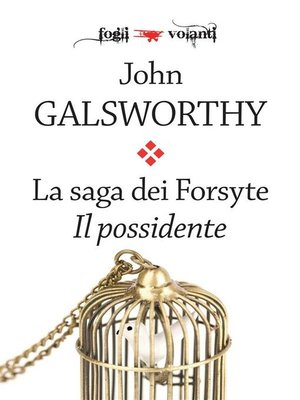 cover image of La saga dei Forsyte. Primo volume. Il possidente