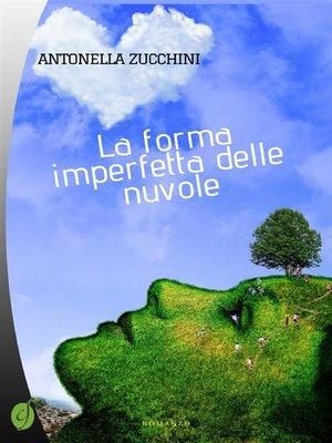cover image of La forma imperfetta delle nuvole