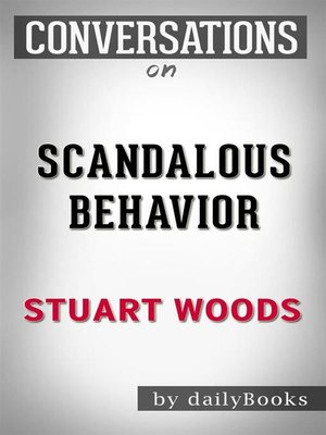 cover image of Scandalous Behavior (A Stone Barrington Novel)--by Stuart Woods | Conversation Starters