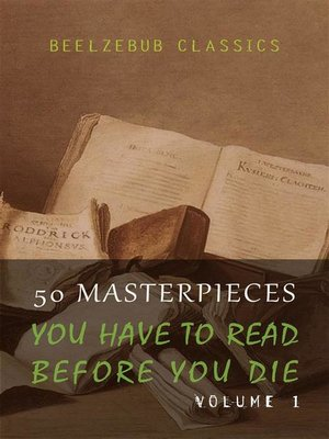 cover image of 50 Masterpieces you have to read before you die--Volume 1 (Beelzebub Classics)