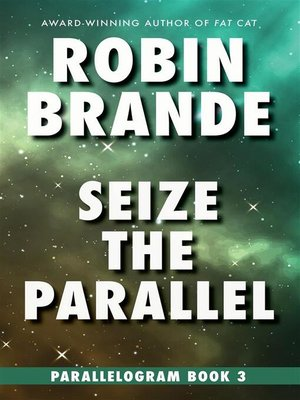 cover image of Seize the Parallel--Parallelogram, Book 3