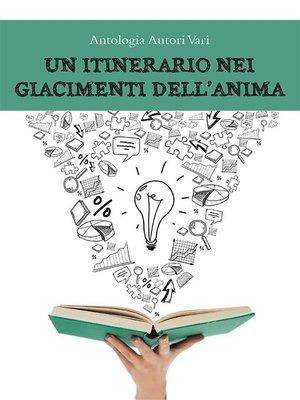 cover image of Un itinerario nei giacimenti dell'anima