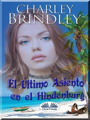 cover image of El Último Asiento En El Hindenburg