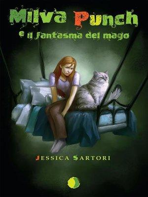 cover image of Milva Punch e il fantasma del mago
