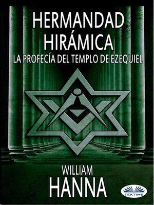 cover image of Hermandad Hirámica--La Profecía Del Templo De Ezequiel