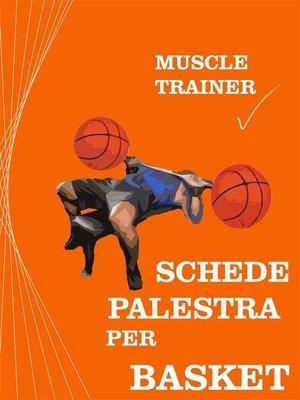 cover image of Schede Palestra per Basket