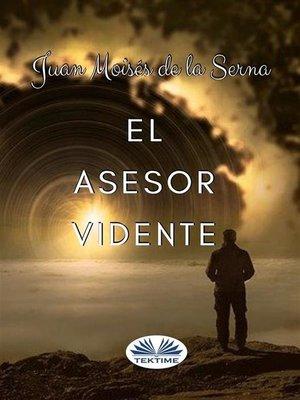 cover image of El Asesor Vidente