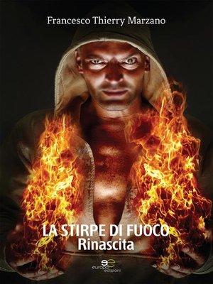 cover image of La Stirpe di Fuoco