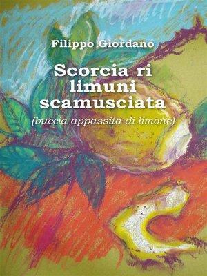 cover image of Scorcia ri limuni scamusciata  (buccia appassita di limone)