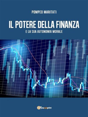 cover image of Il potere della finanza e la sua autonomia morale