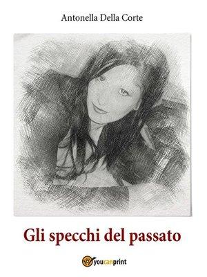cover image of Gli specchi del passato