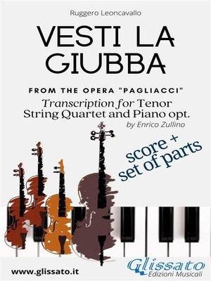 cover image of Vesti la giubba--Tenor, Strings and Piano opt. (score & parts)