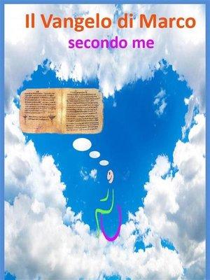 cover image of Il Vangelo di Marco secondo me