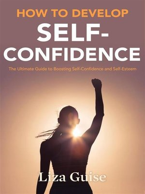 cover image of How to Develop Self-Confidence