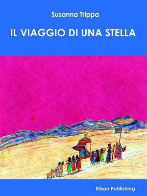 cover image of Il viaggio di una stella