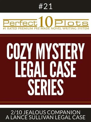 "cover image of Perfect 10 Cozy Mystery--Legal Case Series Plots #21-2 ""JEALOUS COMPANION – a LANCE SULLIVAN LEGAL CASE"""