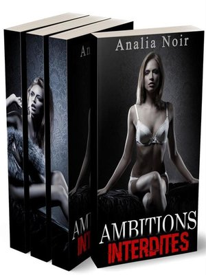 cover image of Ambitions Interdites--L'INTEGRALE