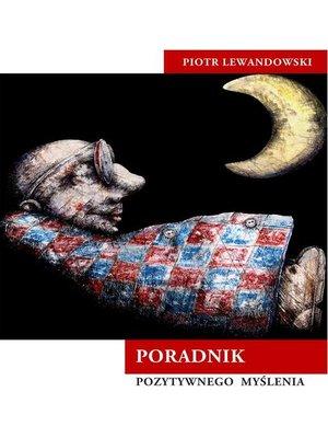 cover image of Poradnik pozytywnego myślenia