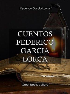 cover image of Cuentos Federico Garcia Lorca