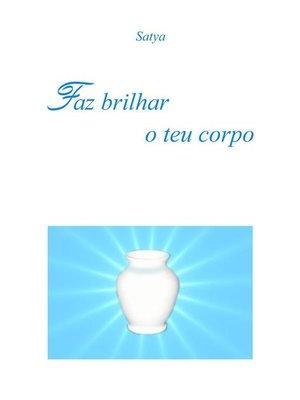 cover image of Faz brilhar o teu corpo