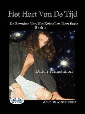 cover image of Het Hart Van De Tijd