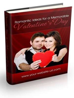 cover image of Romantic Ideas For a Special Valentine's Day