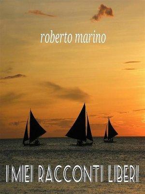 cover image of I miei racconti liberi
