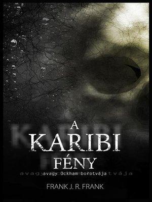 cover image of A karibi fény