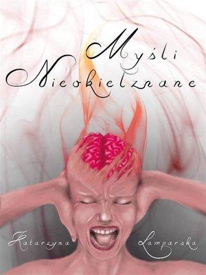 cover image of Myśli nieokiełznane