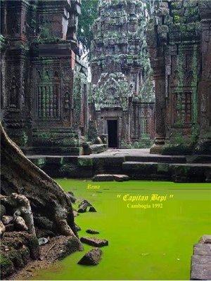 "cover image of ""Capitan Bepi"" Cambogia 1992"